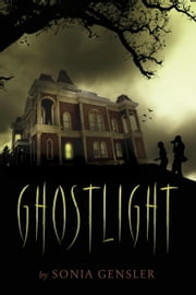 Ghostlight ebook by Sonia Gensler