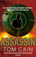 Assassin ebook by Tom Cain