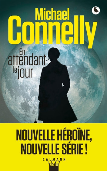 En attendant le jour ebook by Michael Connelly