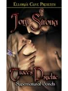 Trace's Psychic (Supernatural Bonds, Book One) ebook by Jory Strong
