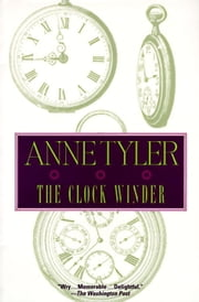 Clock Winder ebook by Anne Tyler