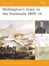 Wellington's Army in the Peninsula 1809?14 ebook by Stuart Reid