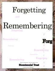 Forgetting and Remembering ebook by G McDougall