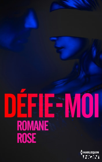 Défie-moi eBook by Romane Rose