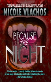 Because the Night ebook by Nicole Vlachos