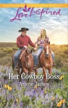Her Cowboy Boss ebook by Arlene James