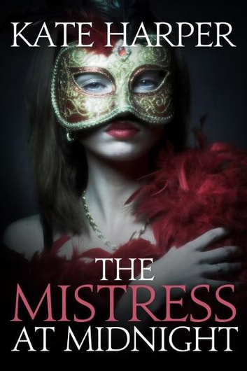 The Mistress At Midnight ebook by Kate Harper