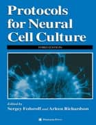 Protocols for Neural Cell Culture ebook by Sergey Fedoroff,Arleen Richardson