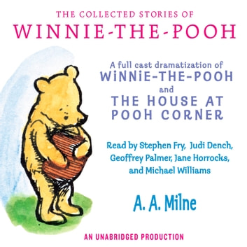 The Collected Stories of Winnie-the-Pooh audiobook by A.A. Milne