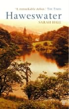 Haweswater ebook by Sarah Hall