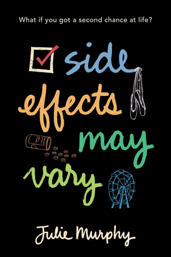 Side Effects May Vary ebook by Julie Murphy