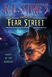 Night of the Werecat ebook by R.L. Stine