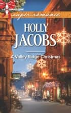 A Valley Ridge Christmas ebook by Holly Jacobs