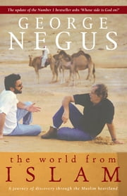 The World From Islam ebook by George Negus