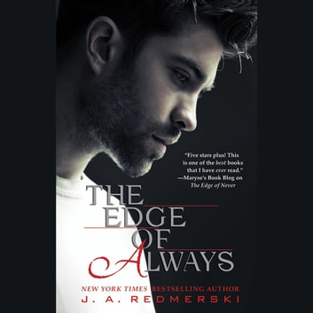 The Edge of Always audiobook by J. A. Redmerski