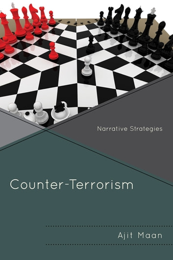Counter-Terrorism - Narrative Strategies eBook by Ajit Maan