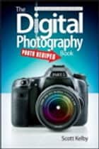 The Digital Photography Book, Part 5 - Photo Recipes ebook by Scott Kelby