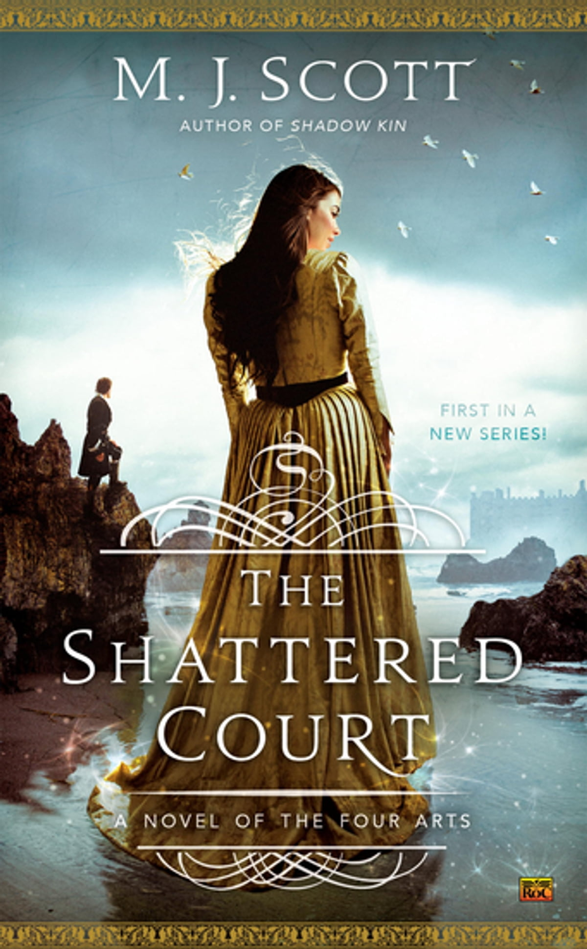 The Shattered Court  A Novel Of The Four Arts Ebook By Mj Scott