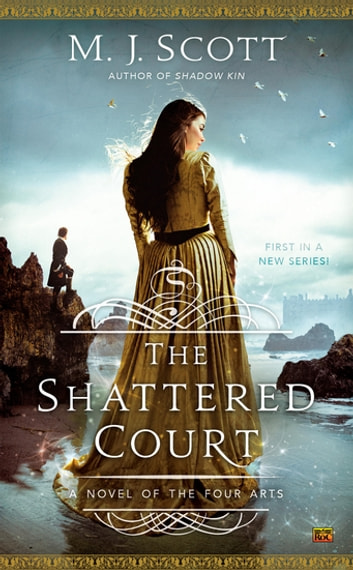 The Shattered Court ebook by M.J. Scott
