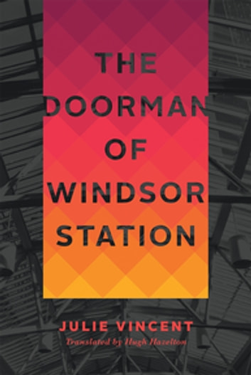 The Doorman Of Windsor Station Ebook By Javier Alfonso