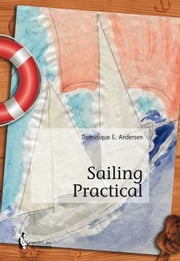Sailing Practical ebook by Kobo.Web.Store.Products.Fields.ContributorFieldViewModel
