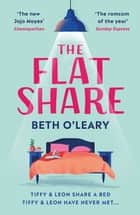 The Flatshare - The bestselling romantic comedy of 2019 e-kirjat by Beth O'Leary