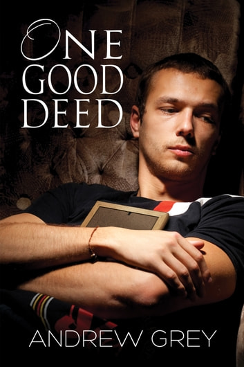 One Good Deed ebook by Andrew Grey