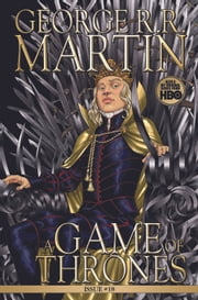 A Game of Thrones: Comic Book, Issue 18 ebook by George R.R. Martin