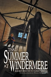 That Summer at Windermere ebook by Elizabeth Baroody aka Christy Demaine