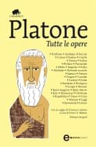 Tutte le opere eBook by Platone