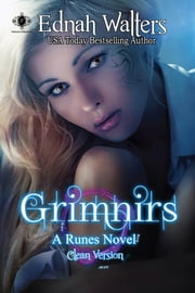 Grimnirs: Clean Version - A Runes Novel ebook by Ednah Walters