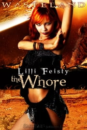Wasteland: The Whore ebook by Lilli Feisty