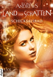 Land der Schatten - Schicksalsrad ebook by Ilona Andrews