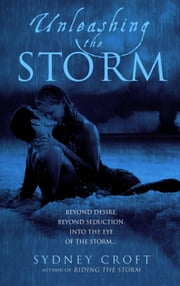 Unleashing the Storm ebook by Sydney Croft