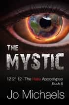 The Mystic ebook by