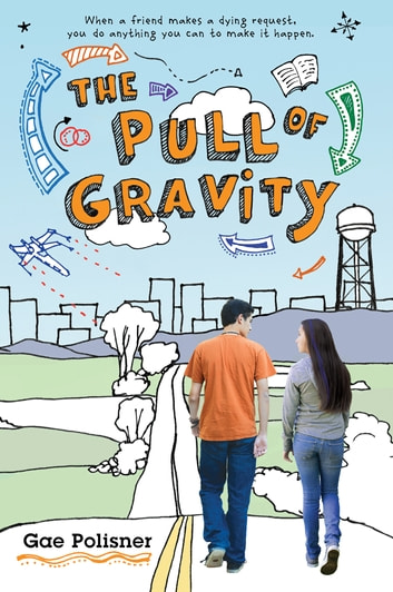 The Pull of Gravity ebook by Gae Polisner
