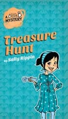 A Billie B Mystery #6: Treasure Hunt - Treasure Hunt ebook by Sally Rippin