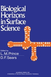 Biological Horizons in Surface Science ebook by Prince, L