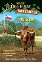 Texas - A nonfiction companion to Magic Tree House #30: Hurricane Heroes in Texas ebook by Mary Pope Osborne, Natalie Pope Boyce, Isidre Mones