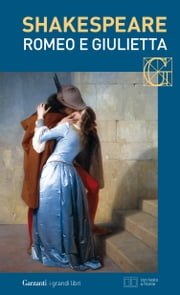 Romeo e Giulietta. Con testo a fronte eBook by William Shakespeare, Silvano Sabbadini, Nemi D'Agostino