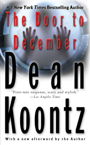 The Door to December ebook by Dean Koontz