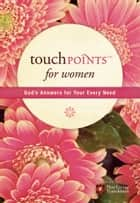 TouchPoints for Women ebook by Ronald A. Beers,Amy E. Mason