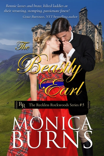 The Beastly Earl ebook by Monica Burns