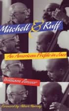 Mitchell & Ruff - An American Profile in Jazz ebook by William Zinsser, Albert Murray