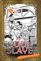 Goblin Slayer: Brand New Day, Chapter 3 ebook by Kumo Kagyu, Masahiro Ikeno, Noboru Kannatuki