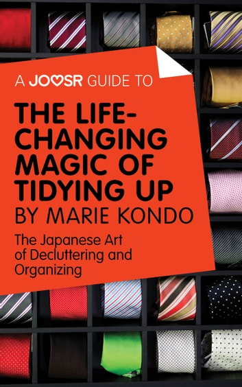 a35d14a0b8 A Joosr Guide to... The Life-Changing Magic of Tidying Up by Marie ...