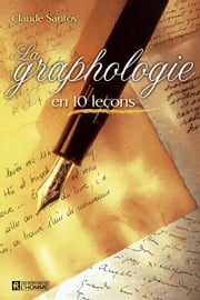 La graphologie en 10 leçons ebook by Claude Santoy