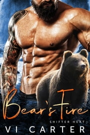 Bear's Fire - Shifter Heat ebook by Vi Carter