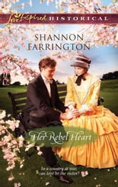 Her Rebel Heart ebook by Shannon Farrington