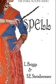 Spell (The Dark Woods Series)